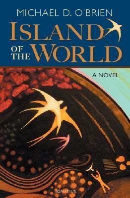 http://www.bookdepository.com/The-Island-of-the-World-Michael-OBrien/9781586174903?ref=grid-view
