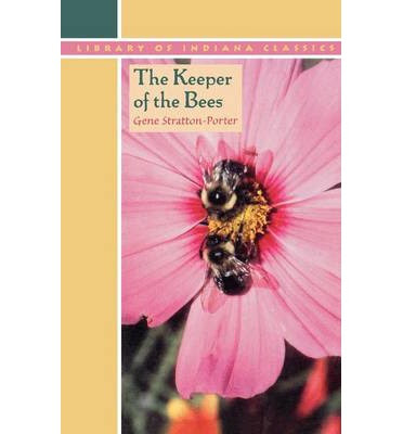 http://www.bookdepository.com/Keeper-Bees-Gene-Stratton-Porter/9780253206916/?a_aid=journey56
