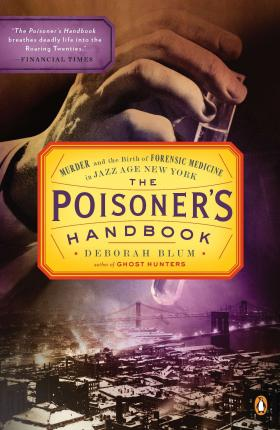 This image has an empty alt attribute; its file name is the-poisoners-handbook-blum.jpg